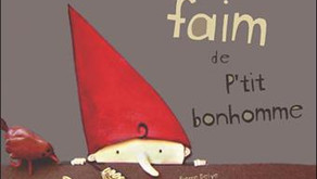 """""""La grosse faim de p'tit bonhomme"""" par Marie Mastras"""