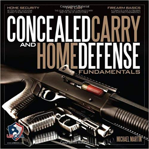 CONCEALED CARRY & HOME DEFENSE TEXTBOOK