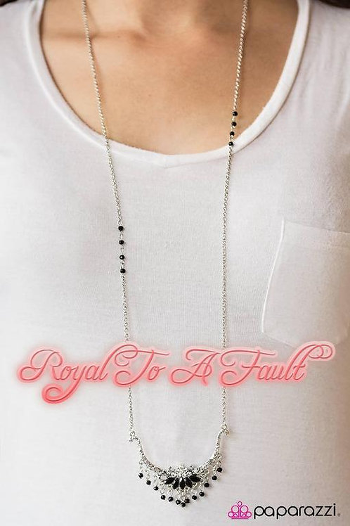 Royal To A Fault