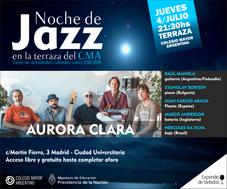 Cierre de actividades culturales – Noche de Jazz, grupo Aurora Clara