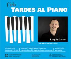 Ciclo Tardes al Piano – Concierto: Ezequiel Castro