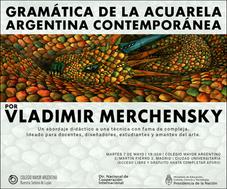Charla práctica del artista argentino Vladimir Merchensky