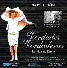 Proyección estreno: Verdades verdaderas, la vida de Estela