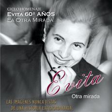 Ciclo homenaje: Evita 60º años, otra mirada