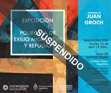 """Exposición de arte: """"Polifonía de exilio migración y refugio"""""""