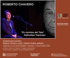 "Roberto Chavero presenta: ""En nombre del Tata"" Atahualpa Yupanqui"