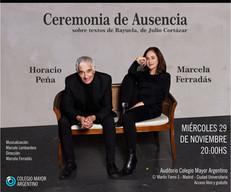 Ceremonia de Ausencia, obra leída sobre textos de Rayuela de Julio Cortázar