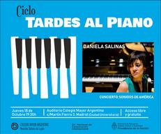 Ciclo Tardes al Piano – Concierto: Daniela Salinas