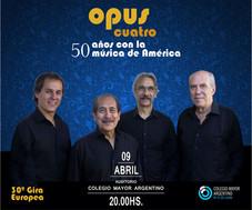 Opus Cuatro – 50 años con la música de América – concierto especial
