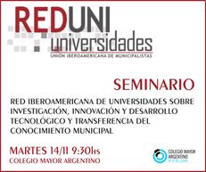 """Seminario de la """"Red Iberoamericana de Universidades Y Centros Académicos"""""""