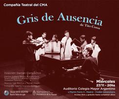 """Estreno de la obra """"Gris de Ausencia""""  –  Grupo de teatro del CMA"""