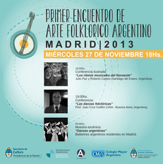 1º Encuentro de Arte folclórico Argentino Madrid 2013