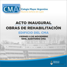 Acto inaugural: obras de rehabilitación y puesta en valor del edificio del CMA