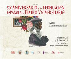 50º aniversario de la Federación Española de Teatro Universitario