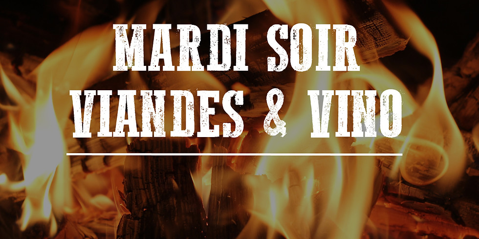 Mardi Viandes et Vino!