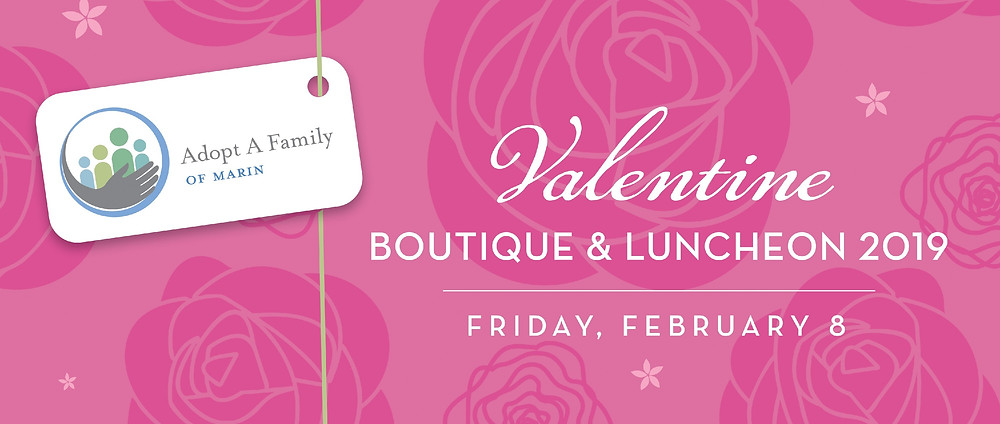 Every February, we hold a beautiful luncheon fundraiser at the Mill Valley Community Center. This is a beautiful and fun event, with great shopping and inspiration from Adopt A Family of Marin. Save the Date – February 8, 2019!