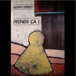 Publications livres d'Alexis Denuy aux Editions spéciales et de textes dans des revues