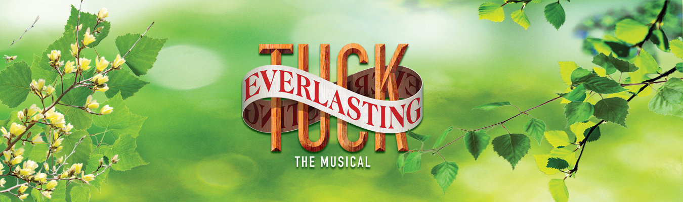 Tuck+Everlasting+Website+Banner.jpg