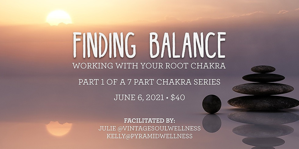 Finding Balance - Working with Your Root Chakra