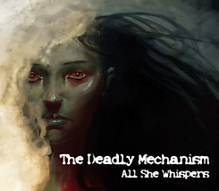 The Deadly Mechanism