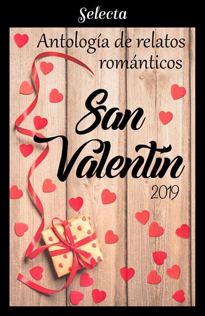 """Portada de la antología de relatos románticos de Selecta, se titula """"San Valentín 2019"""" y aparece un regalo y un montón de corazones."""