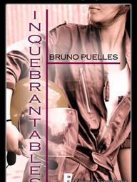 Inquebrantables - Bruno Puelles.jpg
