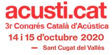 acusti.cat 2020: CANVI DE DATES per la crisi sanitària. Noves dates 14 i 15 d'octubre.