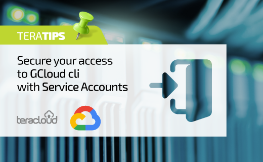 Secure your access to GCloud cli with Service Accounts