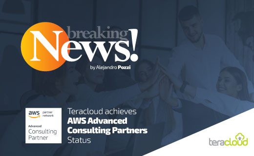 Teracloud achieves AWS Advanced Consulting Partner Status