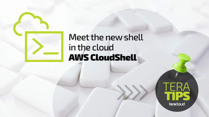 Meet the new shell in the cloud: AWS CloudShell