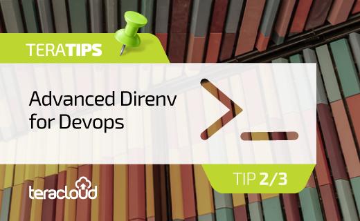 Advanced Direnv for Devops