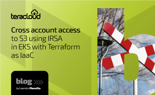 Cross account access to S3 using IRSA in EKS with Terraform as IaaC