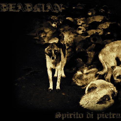 """Deadman """"Spirito di Pietra"""""""