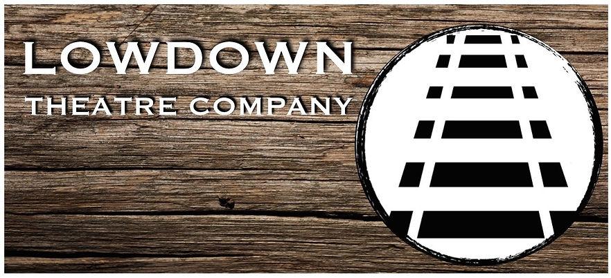 Lowdown Theatre Company