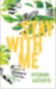 Stay with Me - a novel by Ayobami Adebayo
