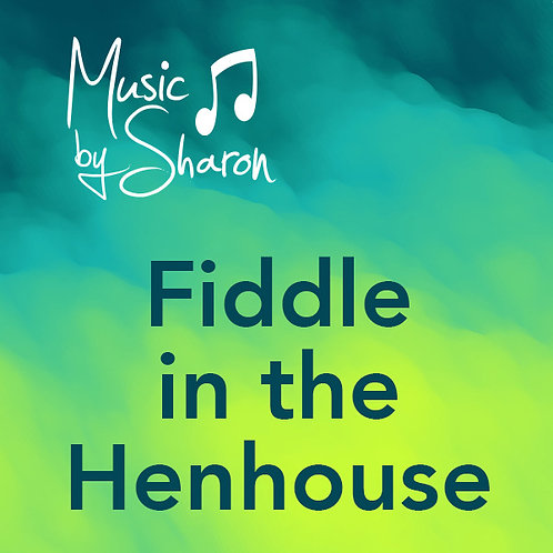 Fiddle in the Henhouse