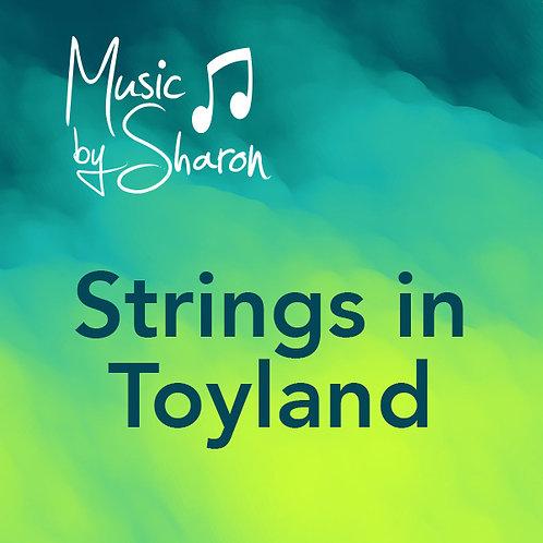 Strings in Toyland