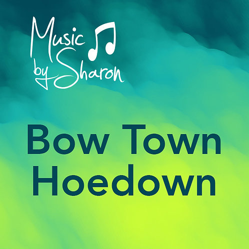 Bow Town Hoedown