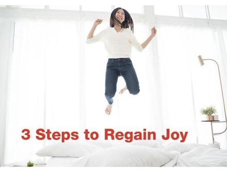 3 Steps to Regain Joy