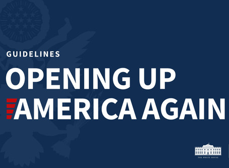 """COVID-19: Guidelines to opening up America again. """"Let's get down to business!"""""""