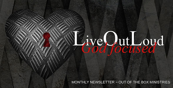 Monthly Newsletter - Out oftheBox Ministries - Sherri Weeks