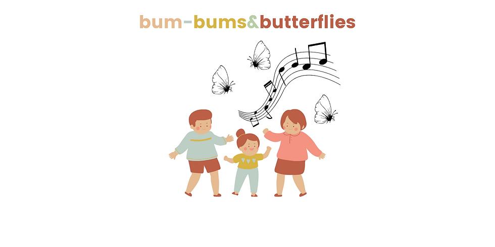 Bum-Bums & Butterflies