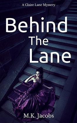 Behind the Lane