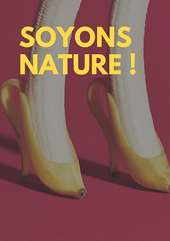 Soyons nature