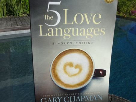Reflections on The 5 Love Languages