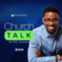 Church Talk with Isaac Podcast Cover wit