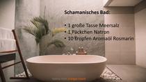 Schamanisches Bad