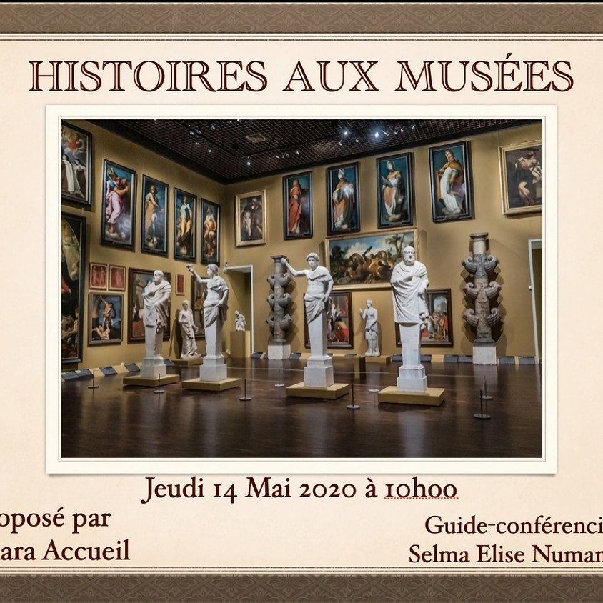 Escapade virtuelle - Histoires aux musées