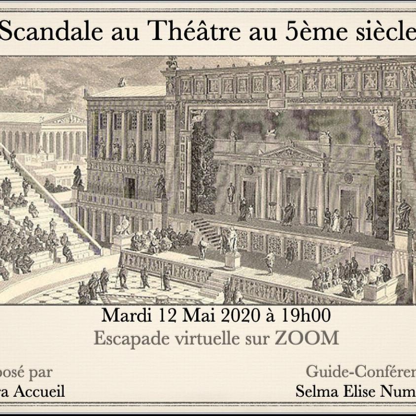 Escapade virtuelle - Scandale au Théâtre au 5ème siècle