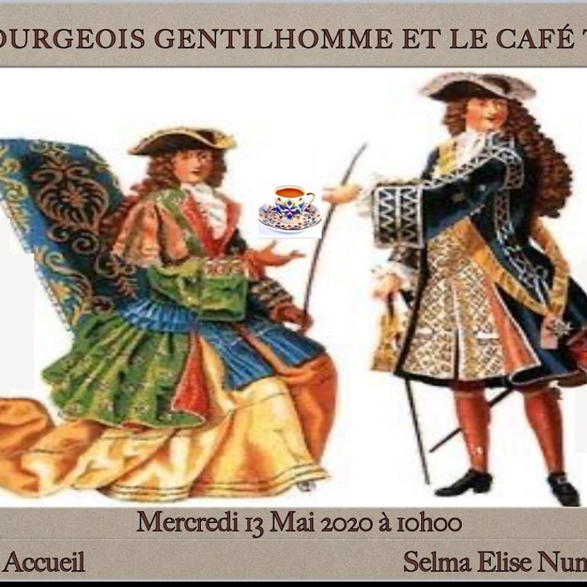 Escapade virtuelle - Le bourgeois gentilhomme et le café turc